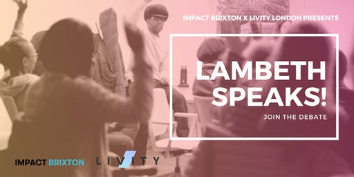 Lambeth Speaks! What Are Young People Facing Today?