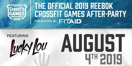 REEBOK CROSSFIT GAMES 2019 OFFICIAL AFTER-PARTY presented by FITAID tickets