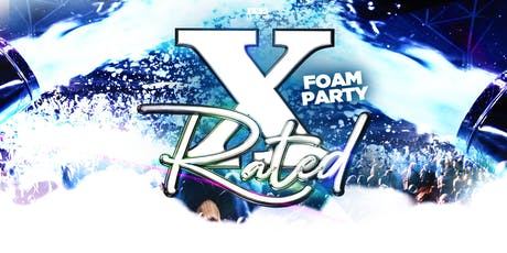 X-Rated: Foam Party tickets