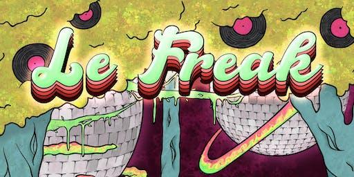 LeFreak' Presents: We Should Hang Out More