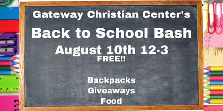 Gateway Christian Center's Back to School Bash tickets