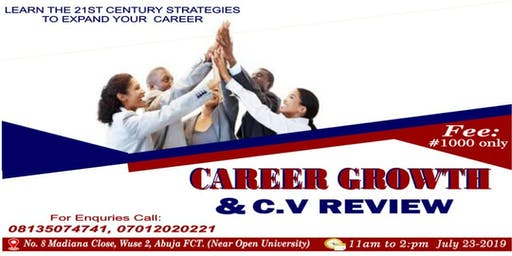 CAREER GROWTH & C.V REVIEW