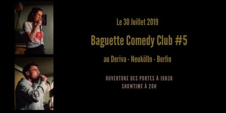 Baguette Comedy Club #5 tickets