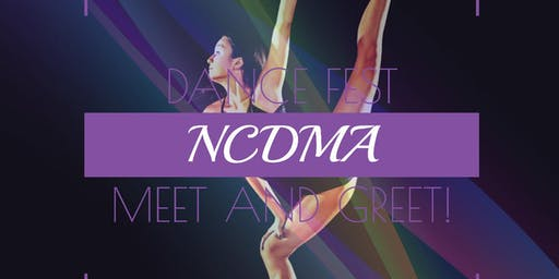 NCDMA Dance Fest Meet and Greet
