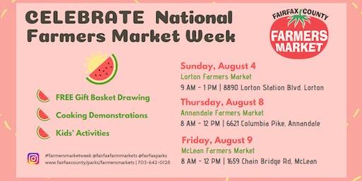 National Farmers Market Week Celebration- Lorton farmers Market