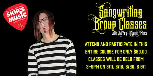 Group Songwriting Class w/ Jeffry Prince