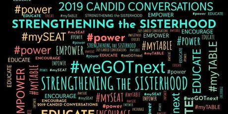 2019 Candid Conversations: Strengthening the Sisterhood tickets