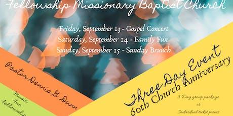 Fellowship Missionary Baptist Church - 60th Church Anniversary tickets