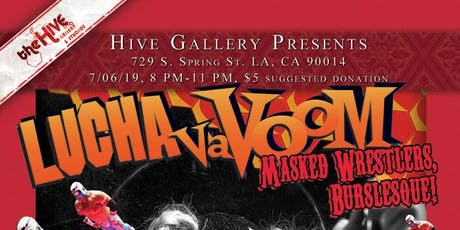 Art show inspired by Lucha VaVOOM (Mexican masked wrestling and burlesque) tickets