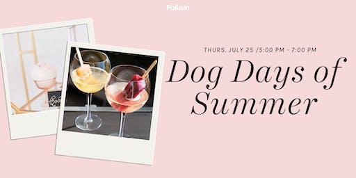 Dog Days of Summer Sip & Shop @ Follain Bethesda Row