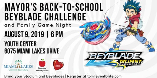 Mayor's Back-to-School Beyblade Challenge and Family Game Night