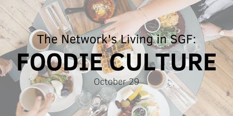 Living in SGF: Foodie Culture tickets
