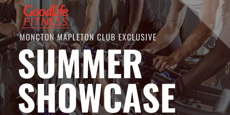 GoodLife's Summer Showcase Celebration! tickets