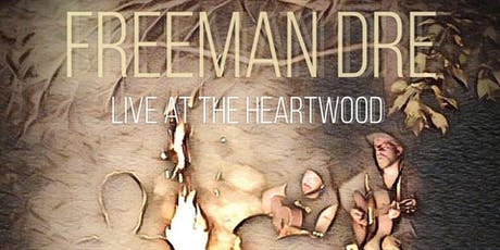 Freeman Dre and The Kitchen Party tickets