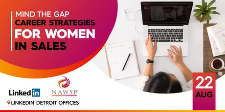 Mind the Gap | Career Strategies for Women in Sales tickets