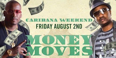 MONEY MOVES III - DJ SELF & SERANI LIVE Caribana Carnival Big Welcome Party tickets