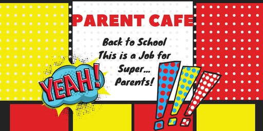 Back to School, This is a Job for Super...Parents!