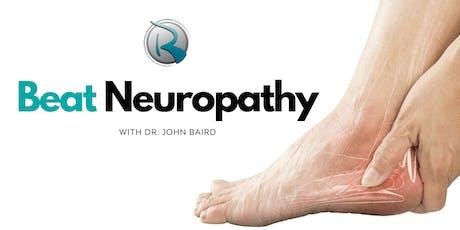 Beat Neuropathy | FREE Dinner Event with Dr. John Baird tickets