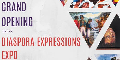 Grand Opening of the Diaspora Expressions Expo  tickets
