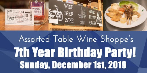Assorted Table Wine Shoppe Turns 7!