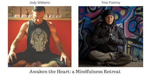 Awaken the Heart: A Mindfulness Retreat