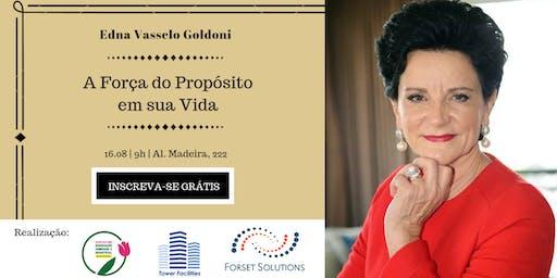 """ACIB MULHER CONVIDA   Palestra: """"A força do propósito em sua vida"""", com Edna Vasselo Goldoni"""
