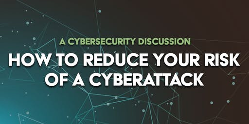 How to Reduce your Risk of a Cyber Attack- GreyCastle Security & Relic Law Firm