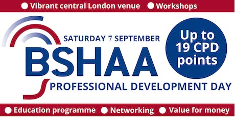 BSHAA Audiology Development Day 7 Sep 2019: Hearing and Well Being tickets