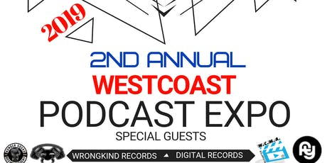 2nd Annual - Westcoast Podcast Expo (2019) tickets