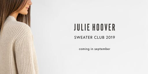 Meet Julie Hoover + Sneak Preview of her Fall Sweater Club in Tibetan Cloud