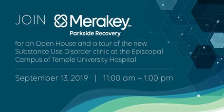 Merakey Parkside Recovery Open House at Temple  Hospital - Episcopal Campus tickets