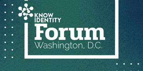 KNOW Identity Forum Washington DC: Cybersecurity and Government tickets