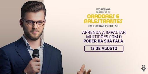 [RIBEIRÃO PRETO/SP]Workshop Formação de Oradores e Palestrantes 13/08