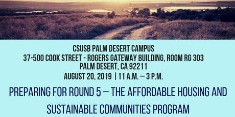 (Palm Dessert) Preparing for Round 5 – The Affordable Housing and Sustainable Communities Program tickets
