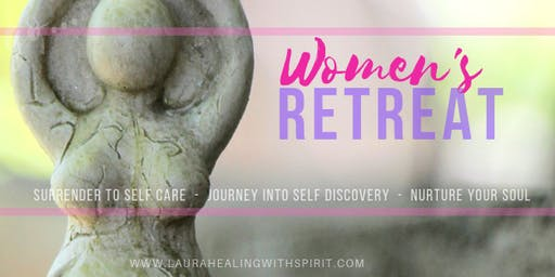 Surrender to Self Care and Journey Into Self Discovery Women's Retreat