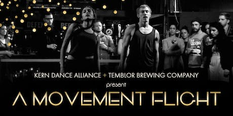 A Movement Flight - Presented by Kern Dance Alliance + Temblor Brewing Co tickets