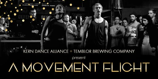 A Movement Flight - Presented by Kern Dance Alliance + Temblor Brewing Co
