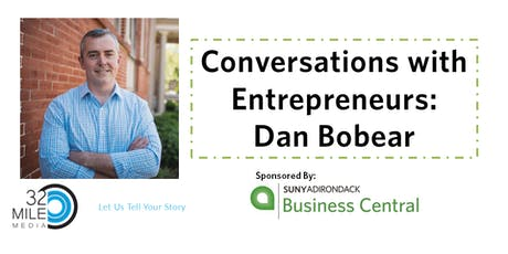 Conversations with Entrepreneurs- Dan Bobear tickets
