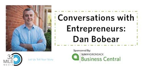Conversations with Entrepreneurs- Dan Bobear