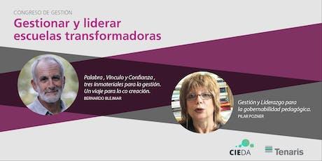 """Congreso de Gestión:  """"Gestionar y liderar escuelas transformadoras"""" entradas"""