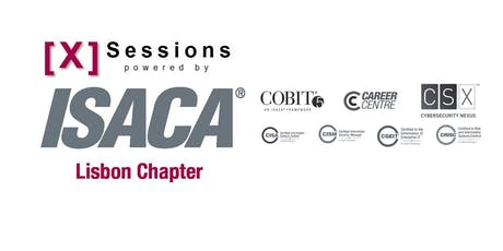 [X] Sessions powered by ISACA Lisbon Chapter - Sunset #ISACA50 bilhetes