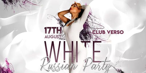 White - Russian Party at VERSO