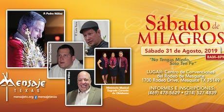 """""""SABADO DE MILAGROS"""" ... No tengas miedo, sólo ten FE ...!!! tickets"""