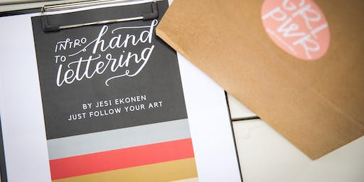Intro to Hand Lettering with Jesi Parker Ekonen from Just Follow Your Art