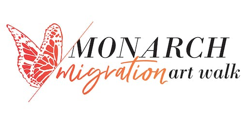 Monarch Migration Art Walk Opening