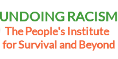 Undoing Racism Workshop Sponsored by Union County Racial Justice Task Force tickets