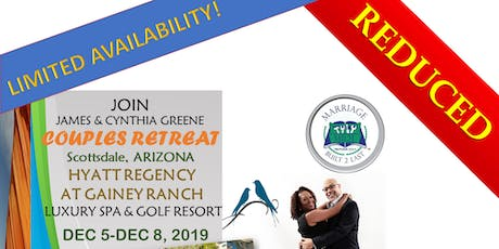 Marriage Built 2 Last Luxury Couples Retreat-REDUCED! tickets
