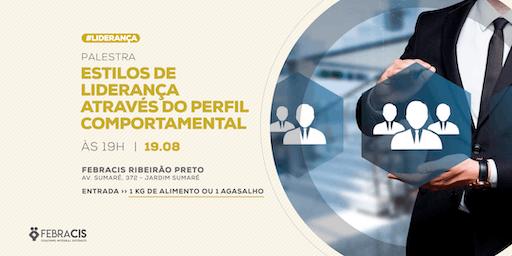 [RIBEIRÃO PRETO/SP] Estilos de Liderança Através do Perfil Comportamental 19/08