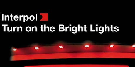 "Classic Album Sunday D.C.: Interpol ""Turn on the Bright Lights"" tickets"