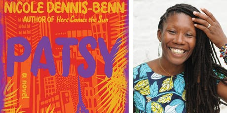 PATSY: Book Reading & Conversation with Acclaimed Author Nicole Dennis-Benn tickets